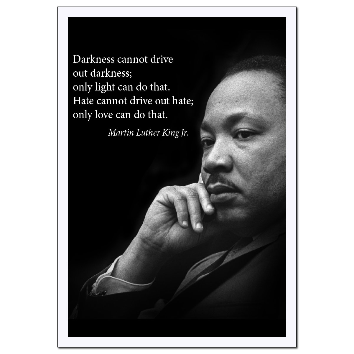 Young N Refined Martin Luther King Jr Poster Famous Inspirational Quote Large Banner Darkness Cannot Drive Out Darkness Only Light Can Do That For
