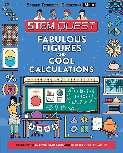 Fabulous Figures and Cool Calculations: Math (STEM Quest) ()