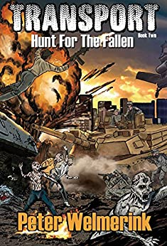 Hunt for the Fallen (Transport Book 2) by [Welmerink, Peter]