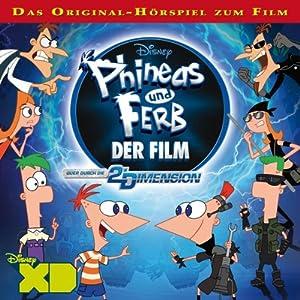 Phineas und Ferb: Der Film Hörspiel