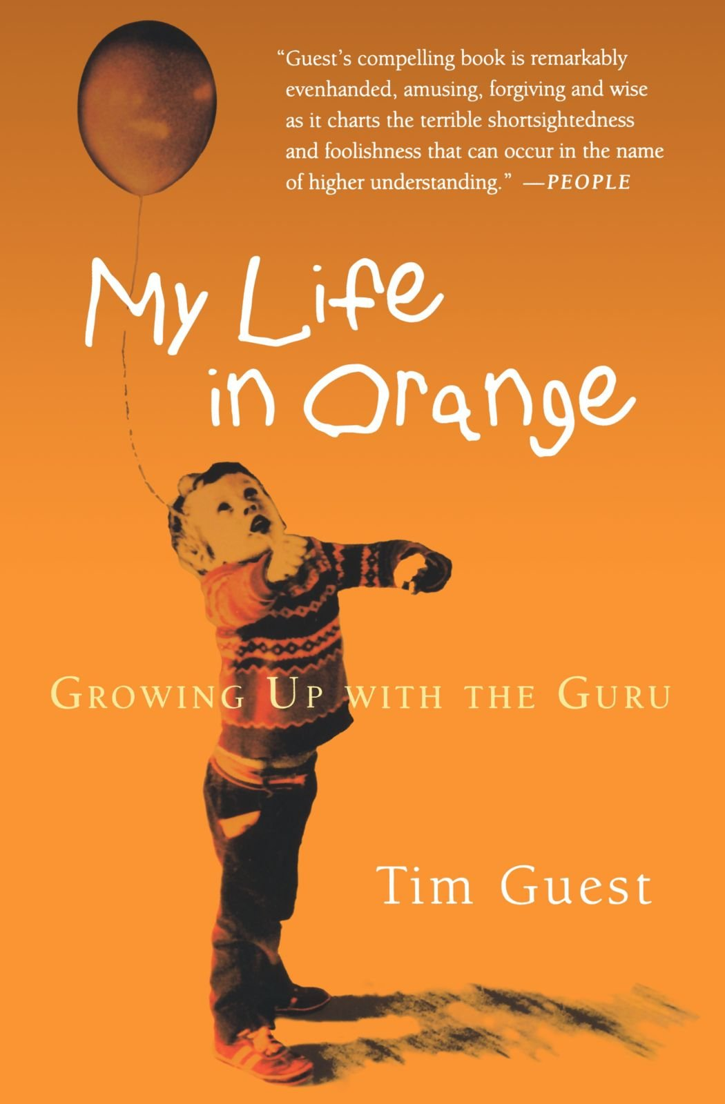 My Life in Orange: Growing Up with the Guru pdf