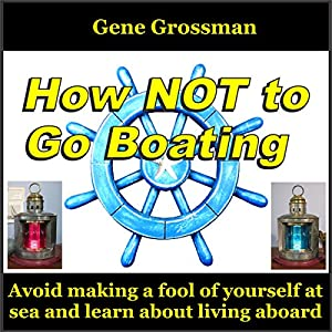 How Not to Go Boating Audiobook