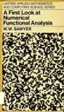 A First Look at Numerical Functional Analysis, W. W. Sawyer, 0198596294