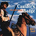 Caulder's Badge  | Will C Knott