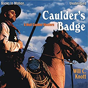 Caulder's Badge Audiobook