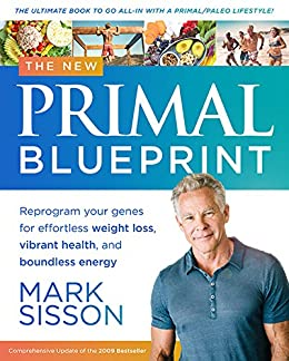 The new primal blueprint reprogram your genes for effortless the new primal blueprint reprogram your genes for effortless weight loss vibrant health and malvernweather Gallery