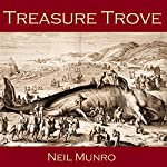 Treasure Trove | Neil Munro
