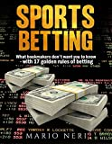 Learn How To Make Money And Find Your Way To Financial Freedom With Betting On Sports Did you know that through a longer period, over 95% of all bettors end up as losers? Did you know that as many as 97% of all bets collected by sports bookmakers are...