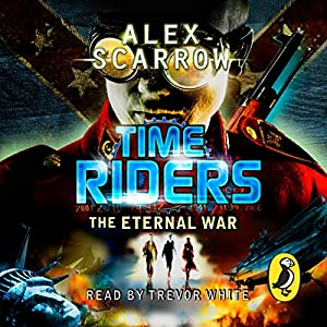 TimeRiders: The Eternal War Audiobook