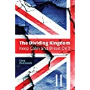 The Dividing Kingdom - Part II: Keep Calm & Brexit On?