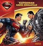 Superman Saves Smallville, John Sazaklis, 0062236032