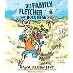 The Family Fletcher Takes Rock Island | Dana Alison Levy