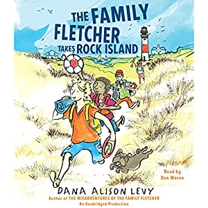 The Family Fletcher Takes Rock Island Audiobook