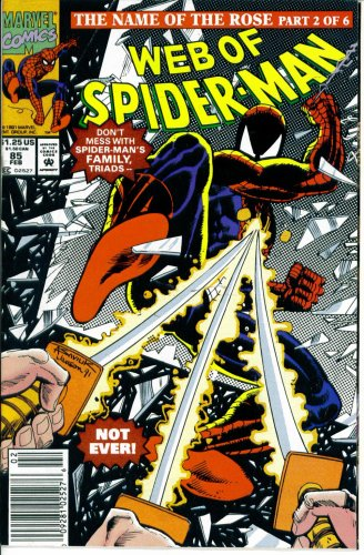 Web of Spider-Man #85 : Three the Hard Way (The Name of the Rose - Marvel Comics) -