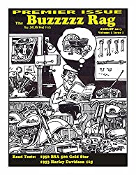The Buzzzzz Rag: The Premier Issue! Volume 1 Issue 1
