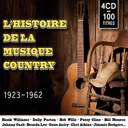 Prime Lhistoire De La Musique Country 1923 1962 Coffret 4 Cd Lamtechconsult Wood Chair Design Ideas Lamtechconsultcom