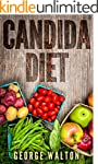 Candida: The Ultimate Cookbook That W...
