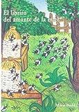 img - for El librito del amante de la miel book / textbook / text book