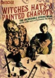 """Witches Hats & Painted Chariots: The Incredible String Band and the 5,000 Layers of Psychedelic Folk Music by Mills, Jon """"Mojo"""", Morten, Andy (2013) Paperback"""