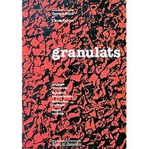 GRANULATS : GÉOLOGIE RESSOURCES LÉGISLATION 2E ED.