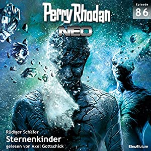Sternenkinder (Perry Rhodan NEO 86) Hörbuch