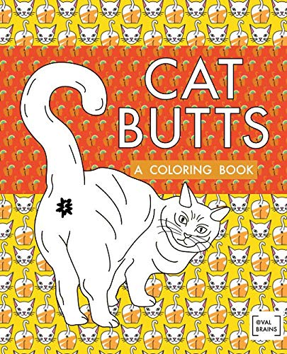 Cat Butts: A Coloring Book