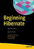 Beginning Hibernate: For Hibernate 5