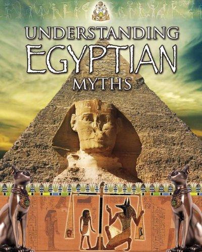 Download Understanding Egyptian Myths (Myths Understood) pdf
