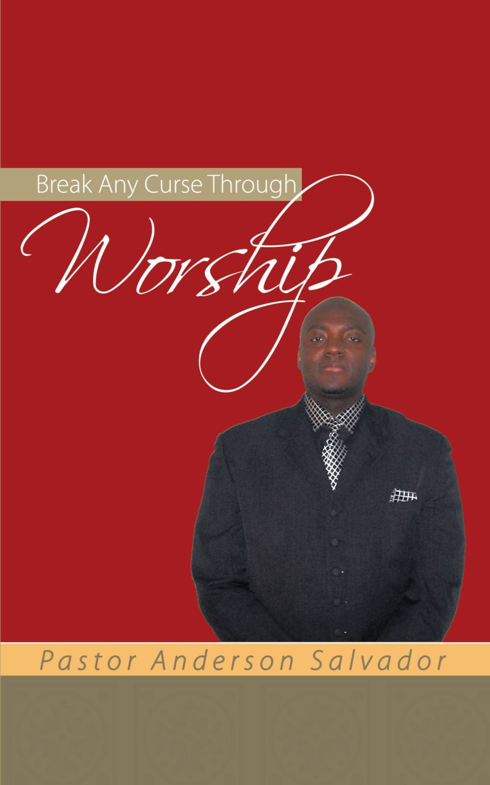Break Any Curse Through Worship PDF