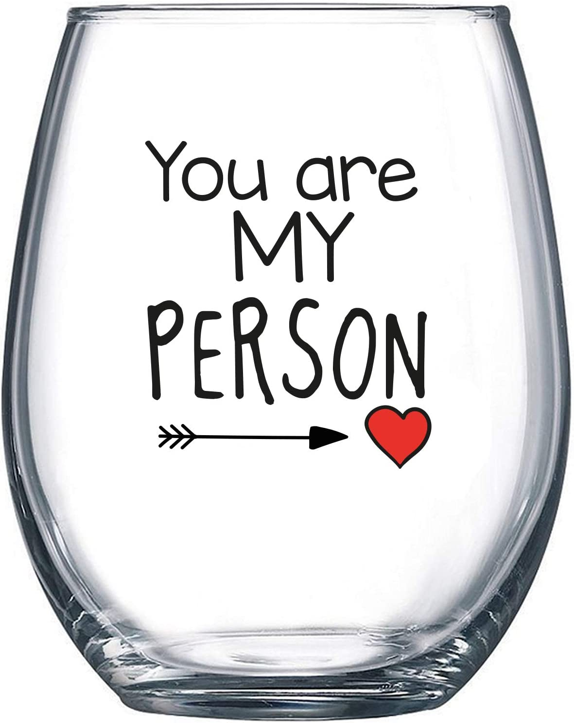 You Are My Person - 15 oz Stemless Wine Glass