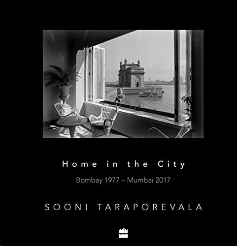 Home in the City: Bombay 1977 - Mumbai 2017