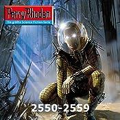 Perry Rhodan: Sammelband 16 (Perry Rhodan 2550-2559) | Michael Marcus Thurner, Frank Borsch, Leo Lukas, Christian Montillon, Arndt Ellmer, Marc A. Herren