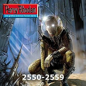 Perry Rhodan: Sammelband 16 (Perry Rhodan 2550-2559) Hörbuch