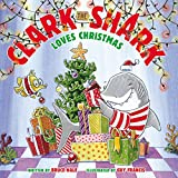 img - for Clark the Shark Loves Christmas book / textbook / text book