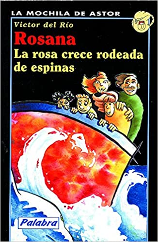 Rosana. La rosa crece rodeada de espinas: Víctor Del Río: 9788482394039: Amazon.com: Books