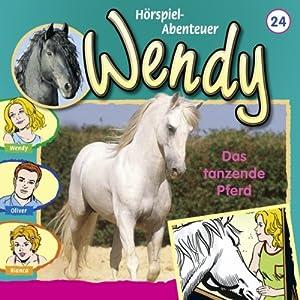 Das tanzende Pferd (Wendy 24) Hörspiel