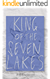 King of the Seven Lakes (Legends of the Godskissed Continent Book 2) (English Edition)