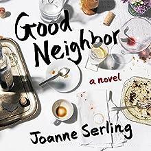 Good Neighbors Audiobook by Joanne Serling Narrated by Susannah Jones