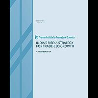 India's Rise:  Toward Trade-Led Growth