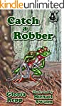Catch a Robber (Tales of Friendship B...