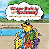 img - for Water Safety with Swimmy: 10 Water Safety Rules Everyone Should Follow book / textbook / text book
