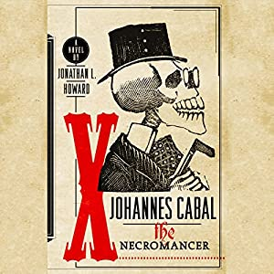 Johannes Cabal The Necromancer Audiobook
