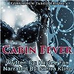 Cabin Fever | Kaylee Fox