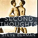 Second Thoughts: More Queer and Weird Stories Audiobook by Steve Berman Narrated by Mark William Lindberg