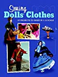Sewing Dolls' Clothes: 27 Projects to Make in 1:12 Scale (Dolls House Magazine)