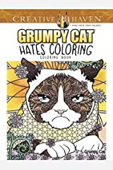 Creative Haven Grumpy Cat Hates Coloring: Coloring Book (Creative Haven Coloring Books) Paperback