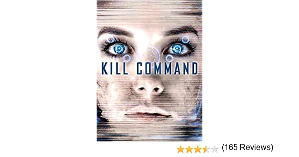 Amazon.com: Kill Command: Vanessa Kirby, Thure Lindhardt, David Ajala, Steven Gomez: Amazon Digital Services LLC