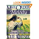 Mail Order Melody - A Clean Historical Mail Order Bride Story (Chapman Mail Order Brides Book 3)