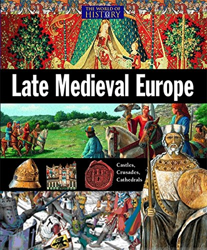 Late Medieval Europe (World of History)
