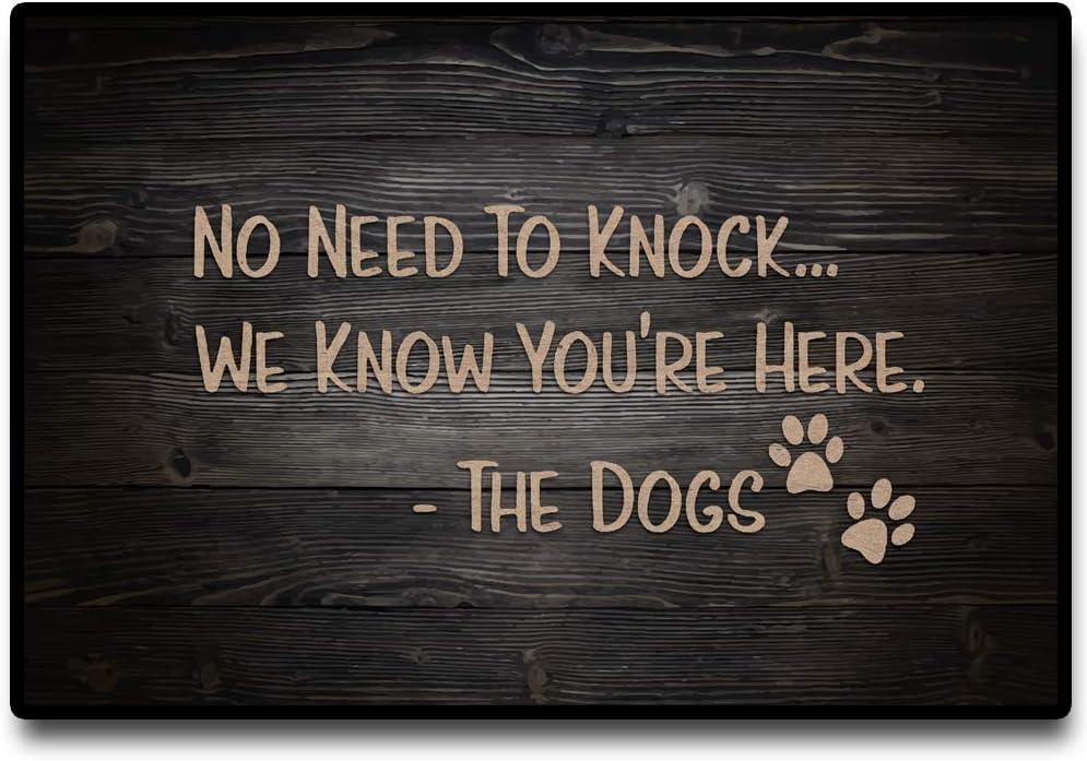 Funny Doormat, No Need to Knock, Dog Has Alerted Us to Your Presence,Floor Mat Rug Indoor/Outdoor/Front